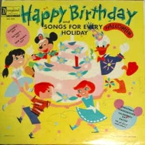 Disney Happy Birthday & Songs For Every Holiday LP